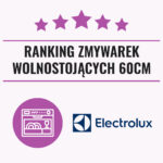 Ranking zmywarek Electrolux wolnostojÄ…ce 60 cm